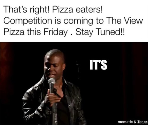 Yes! a competition. Stay tuned for details.  #theviewpizza #competition #notacompetition #pizza